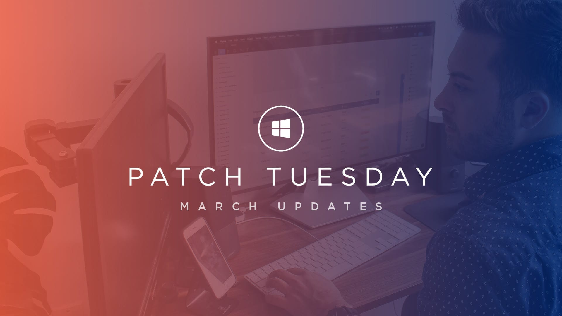 Patch Tuesday: March Updates