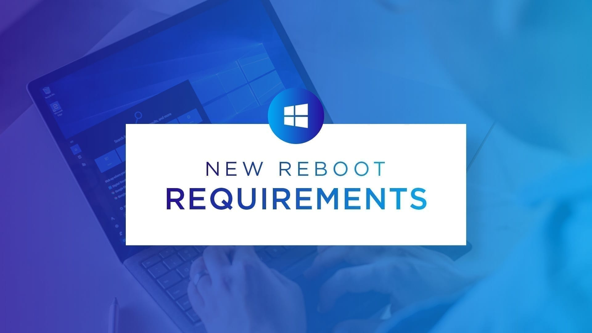 End of Life Reboot Requirements