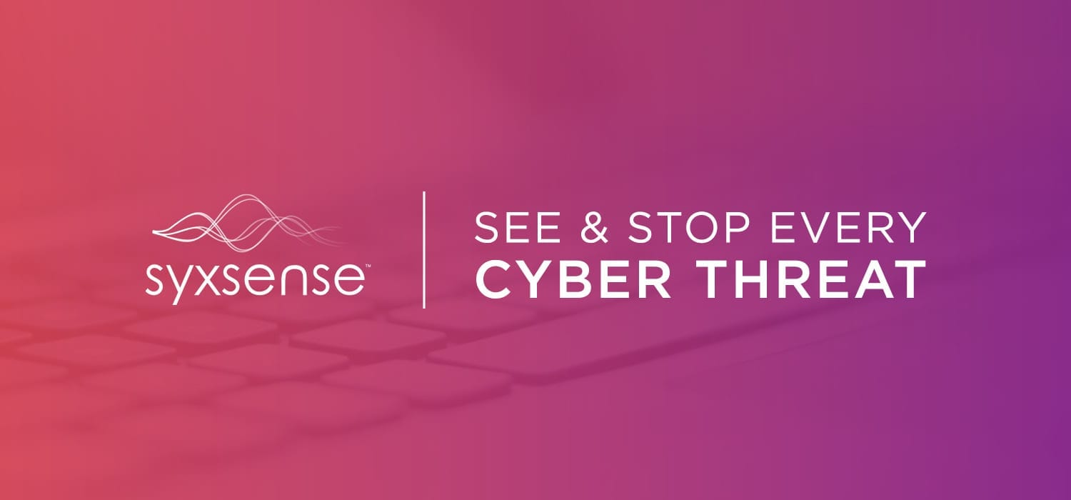 See and Stop Every Cyber Threat with Syxsense