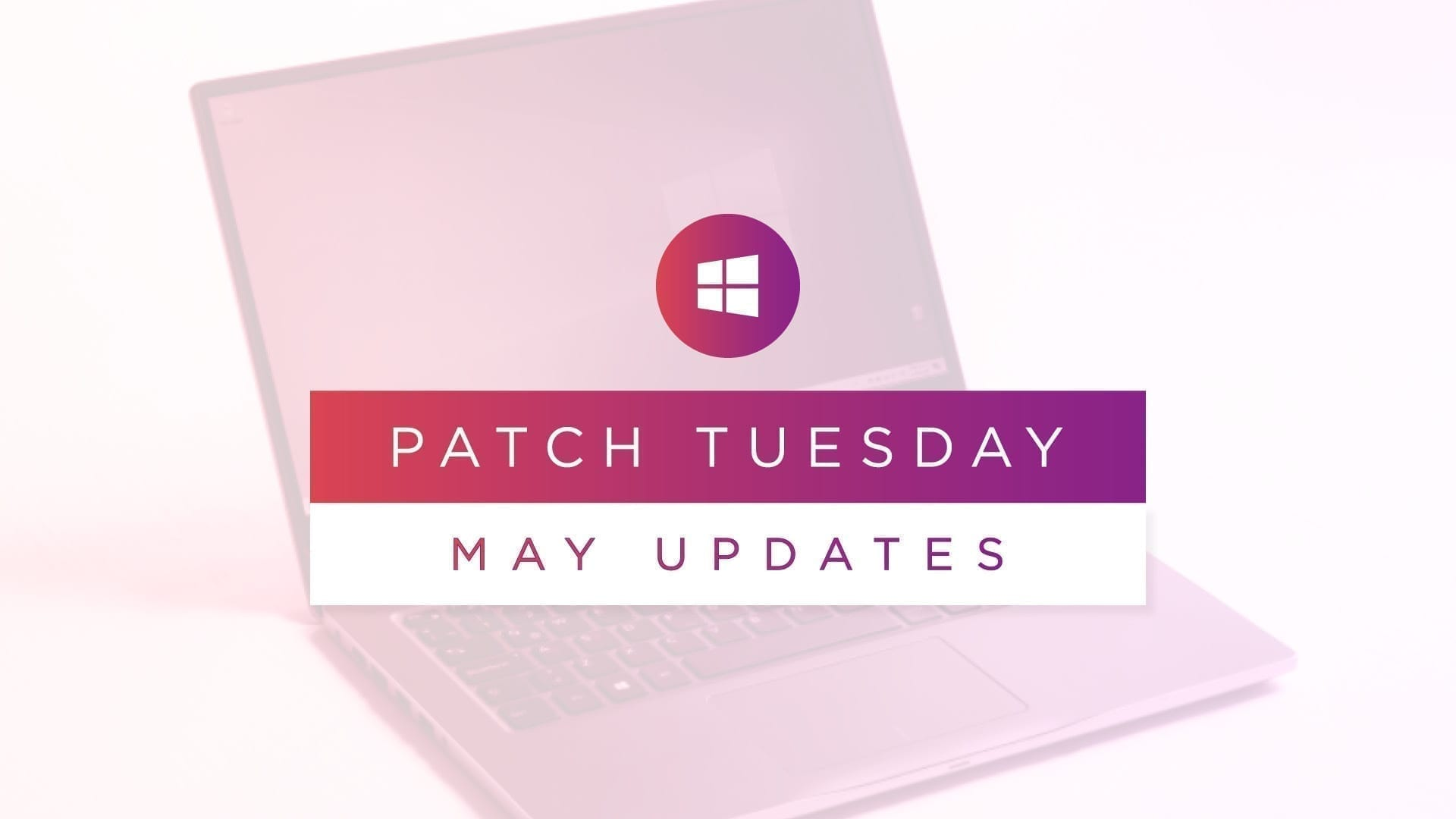 May Patch Tuesday 2020